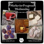 Works-in-Progress Wednesday (05/02/18)